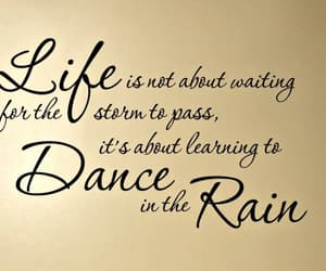 dance, quote, and life image