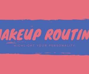 article, makeup, and routine image