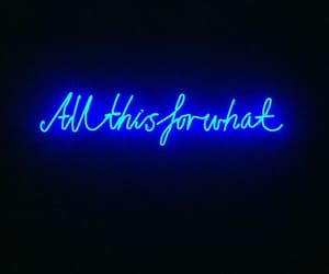 blue, neon, and quote image