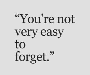 Easy, quotes, and forget image