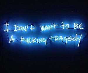 blue, neon, and quotes image