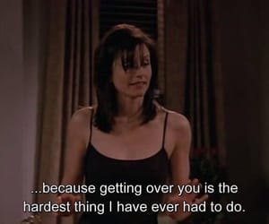 quotes, friends, and monica image
