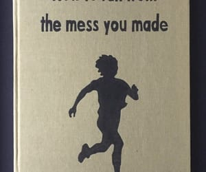 mess, run, and book image