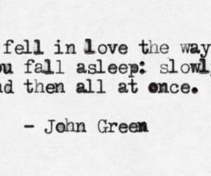 quotes, john green, and love image