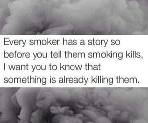 kill, quotes, and smoker image