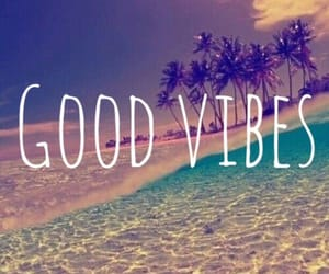 good vibes, goodvibes, and beach image