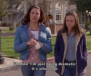 drama, gilmore girls, and quotes image