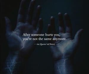 hurt, sayings, and true words image