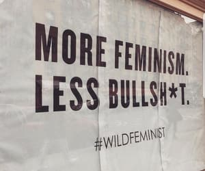 bullshit, feminism, and quote image