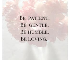 love, gentle, and humble image