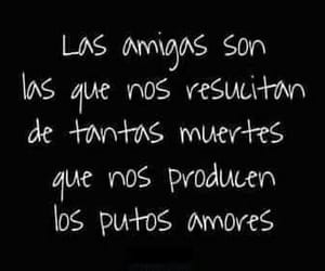 amigas, frases, and amor image