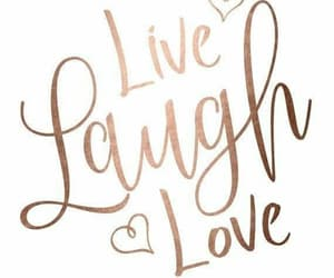 quotes, live, and laugh image
