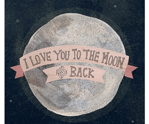 love, moon, and quotes image