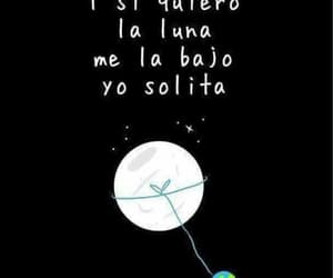 frases, luna, and sola image