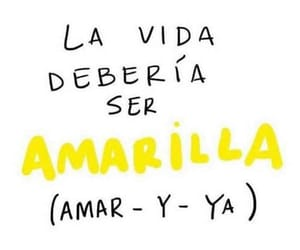 frases, amarilla, and vida image