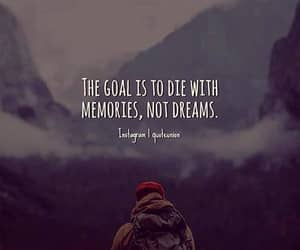 Dream, goals, and memories image