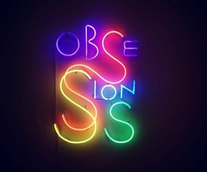 neon, colors, and obsessions image