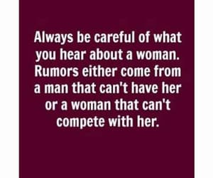woman, rumors, and be careful image