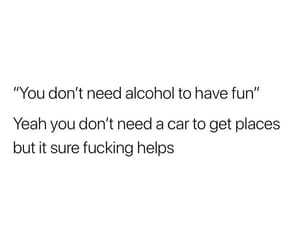 alcohol, words, and go out image