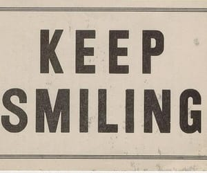 smile, quotes, and keep smiling image