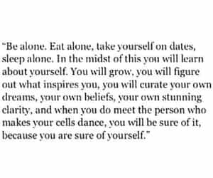 alone, grow, and quote image