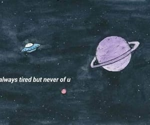 never, tired, and you image