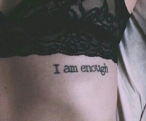 enough, myself, and tattoo image