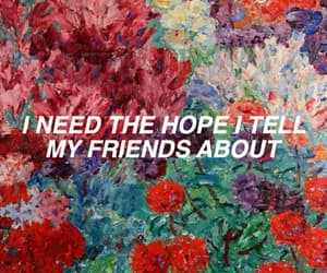 quotes, hope, and friends image