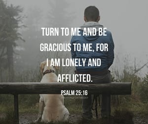 loneliness, bible verse, and psalm image
