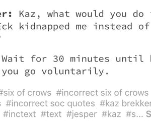 six of crows and incorrect quotes image