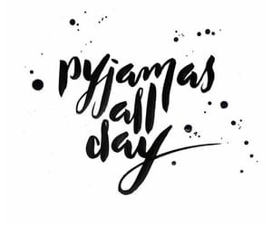 quotes, pyjamas, and words image