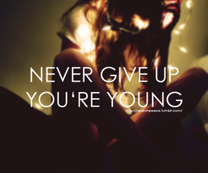 girl, never give up, and quote image