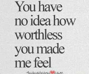 worthless, quotes, and sad image
