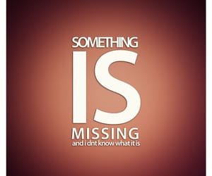 missing, missing you, and photo image