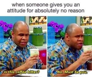 funny, memes, and tea image