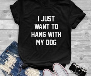 dog, quote, and dog t shirt image
