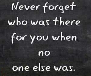 quotes, forget, and friends image