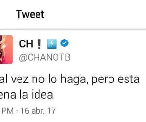 idea, tweet, and chano image