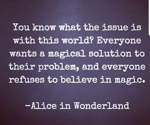 magic, quotes, and alice in wonderland image