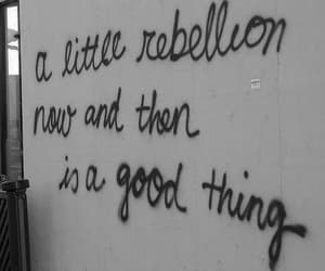 quotes, rebellion, and rebel image