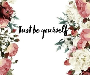 be yourself, respect yourself, and love yourself image