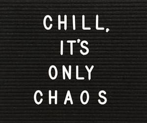 quotes, black, and chaos image