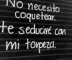 frases, torpeza, and seducir image