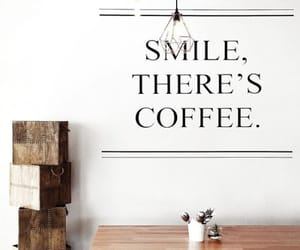 coffee, smile, and quotes image