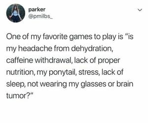 accurate, funny, and headache image