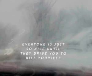 kill yourself, nice, and suicide image