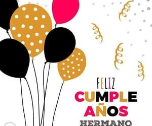 happy birthday, hermanos, and globos image