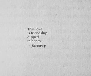 quotes, friendship, and honey image