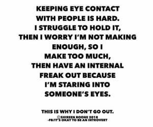 eye contact, introvert, and quotes image