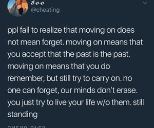 carry on, live your life, and moving on image